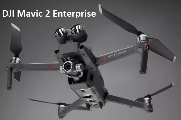 Nouveau test Quadricoptère DJI Mavic 2 Enterprise